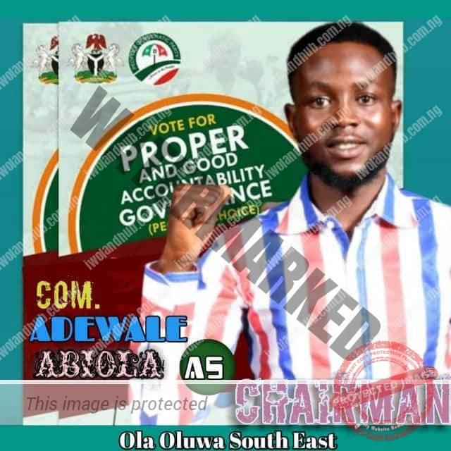 Adewale Abiola for Chairman Ola Oluwa