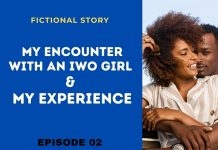 Episode 02: My Encounter With an Iwo Girl and My Experience