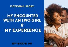Episode 05: My Encounter With an Iwo Girl and My Experience